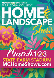 Maricopa County Landscape Show March 2019